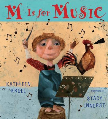 M is for Music By Krull, Kathleen/ Innerst, Stacy (ILT)