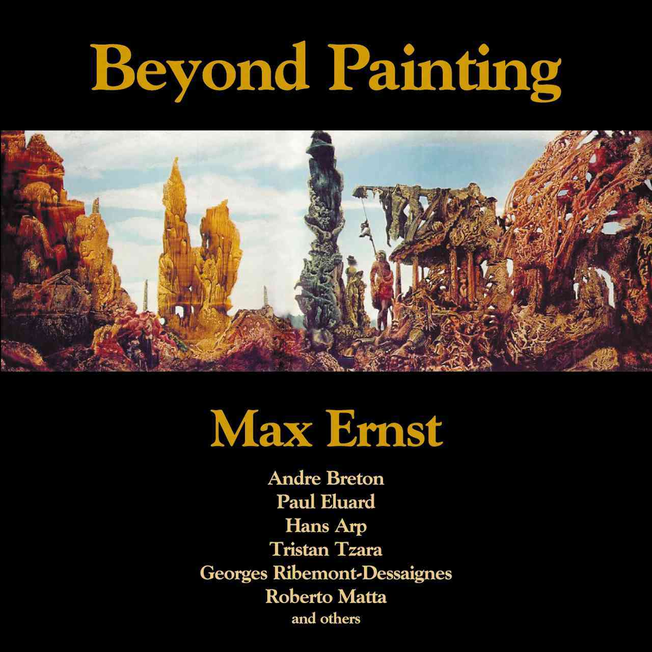 Beyond Painting By Ernst, Max/ Motherwell, Robert (INT)/ Breton, Andre (CON)/ Eluard, Paul (CON)/ Arp, Hans (CON)